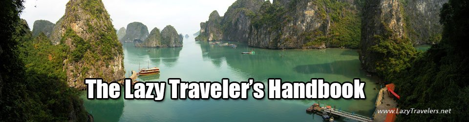 The Lazy Traveler's Handbook