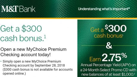 The M&T Bank $300 Bonus Offer (No Direct Deposits required)